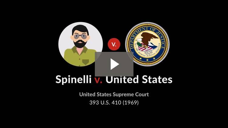 Spinelli v. United States