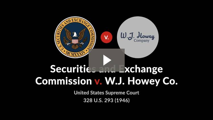 Securities and Exchange Commission v. W. J. Howey Co.