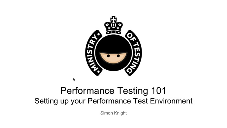 Setting Up Your Performance Test Environment