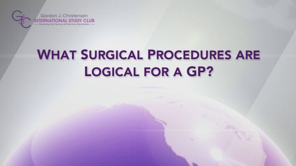 Q147 What surgical procedures are logical for a GP?
