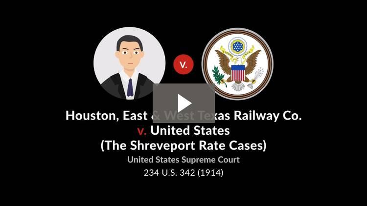 Houston, East & West Texas Railway Co. v. United States (The Shreveport Rate Cases)