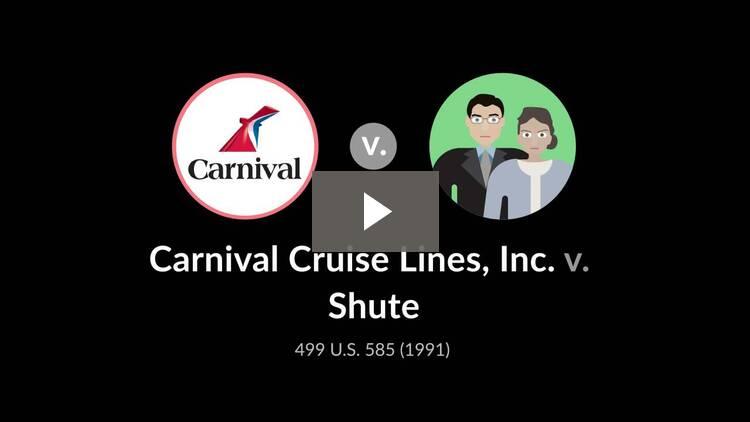 Carnival Cruise Lines, Inc. v. Shute