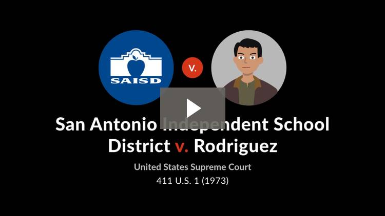 San Antonio Independent School District v. Rodriguez