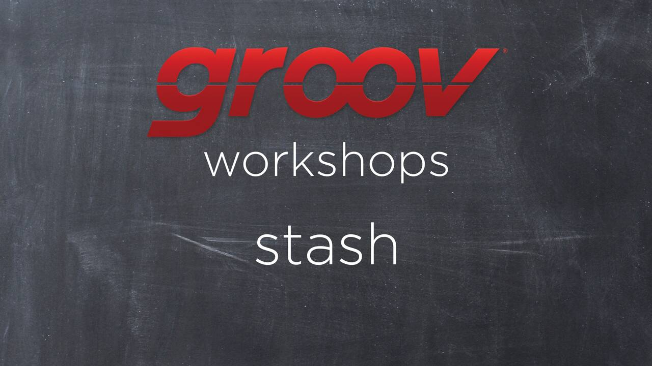 Using the Stash in groov