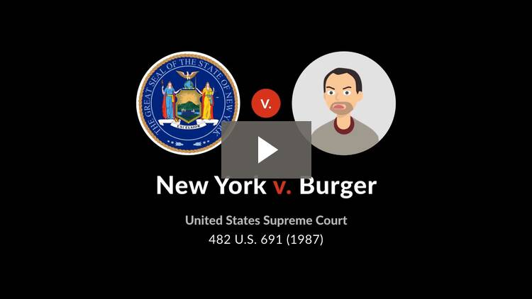 New York v. Burger