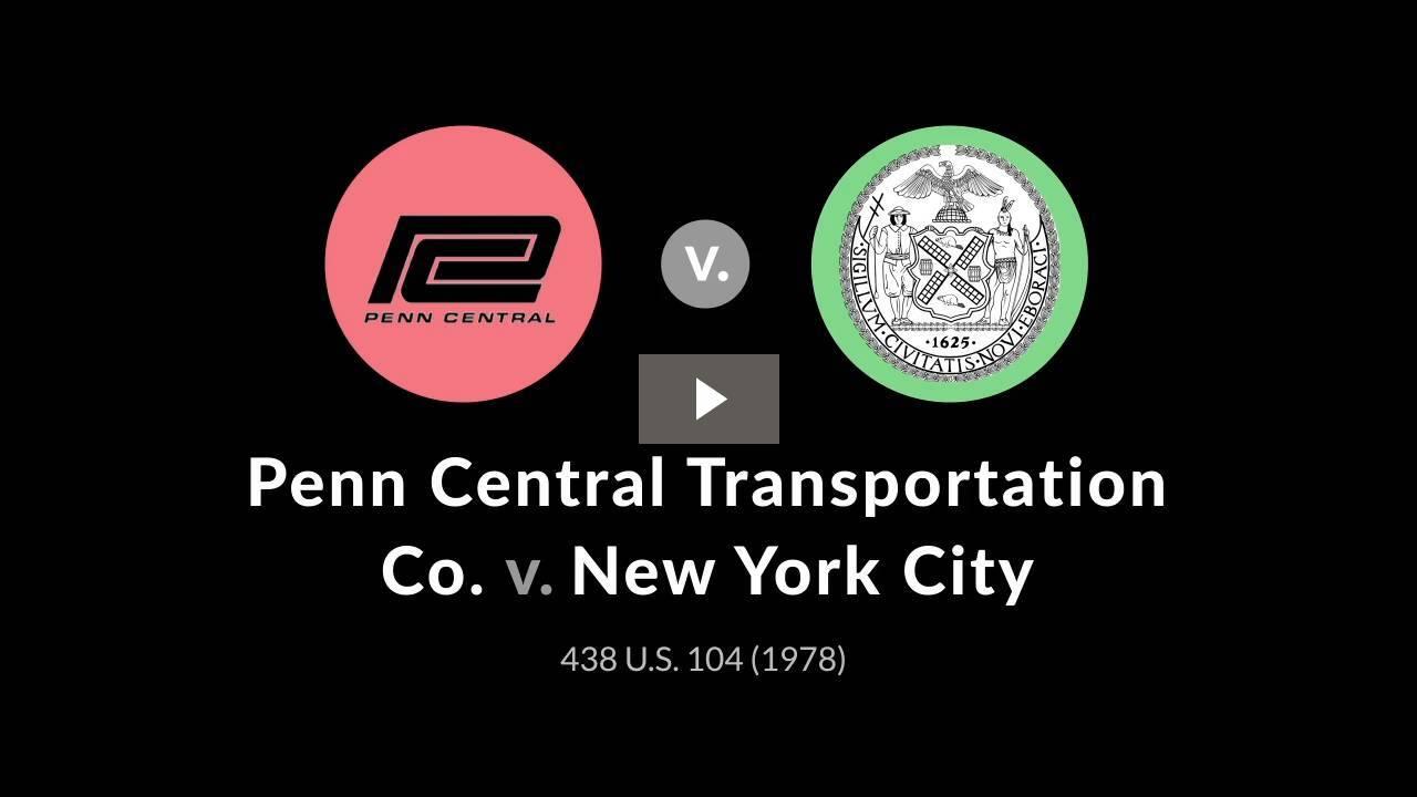 Penn Central Transportation Co. v. New York City