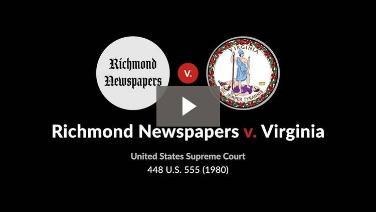 Richmond Newspapers v. Virginia