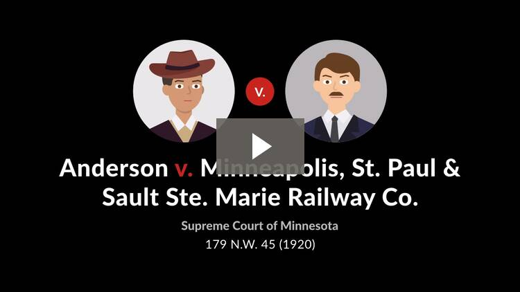 Anderson v. Minneapolis, St. P. & S. St. M. Ry. Co.
