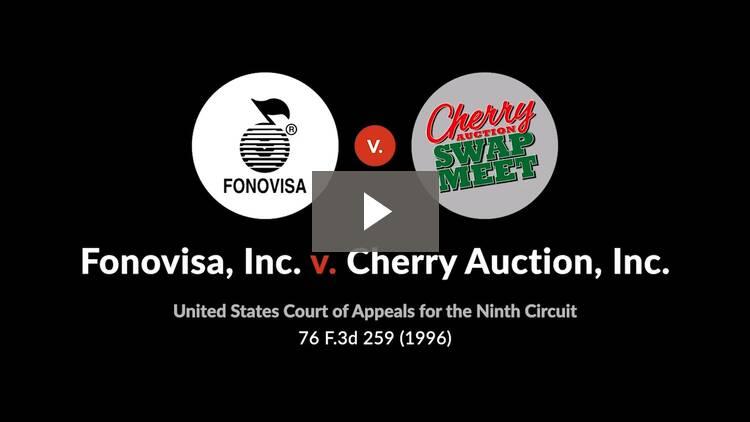 Fonovisa, Inc. v. Cherry Auction, Inc.