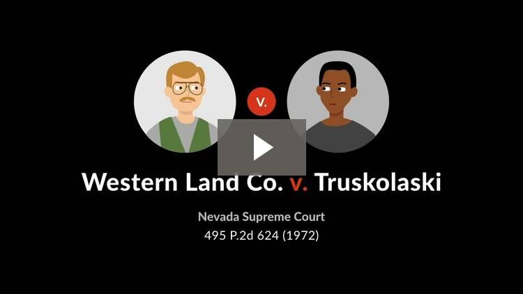 Western Land Co. v. Truskolaski