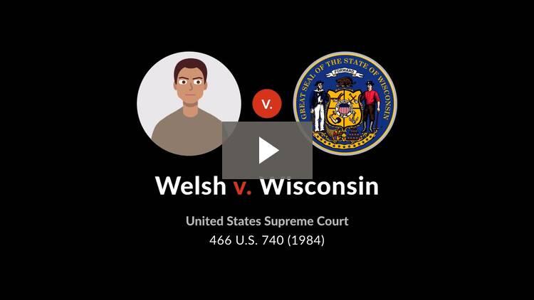 Welsh v. Wisconsin