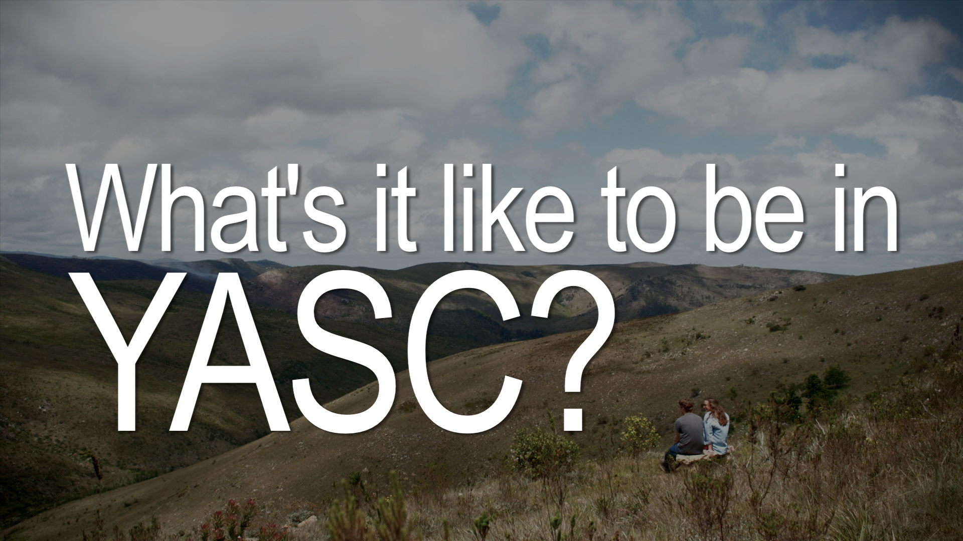 YASC: What's it like to be in YASC