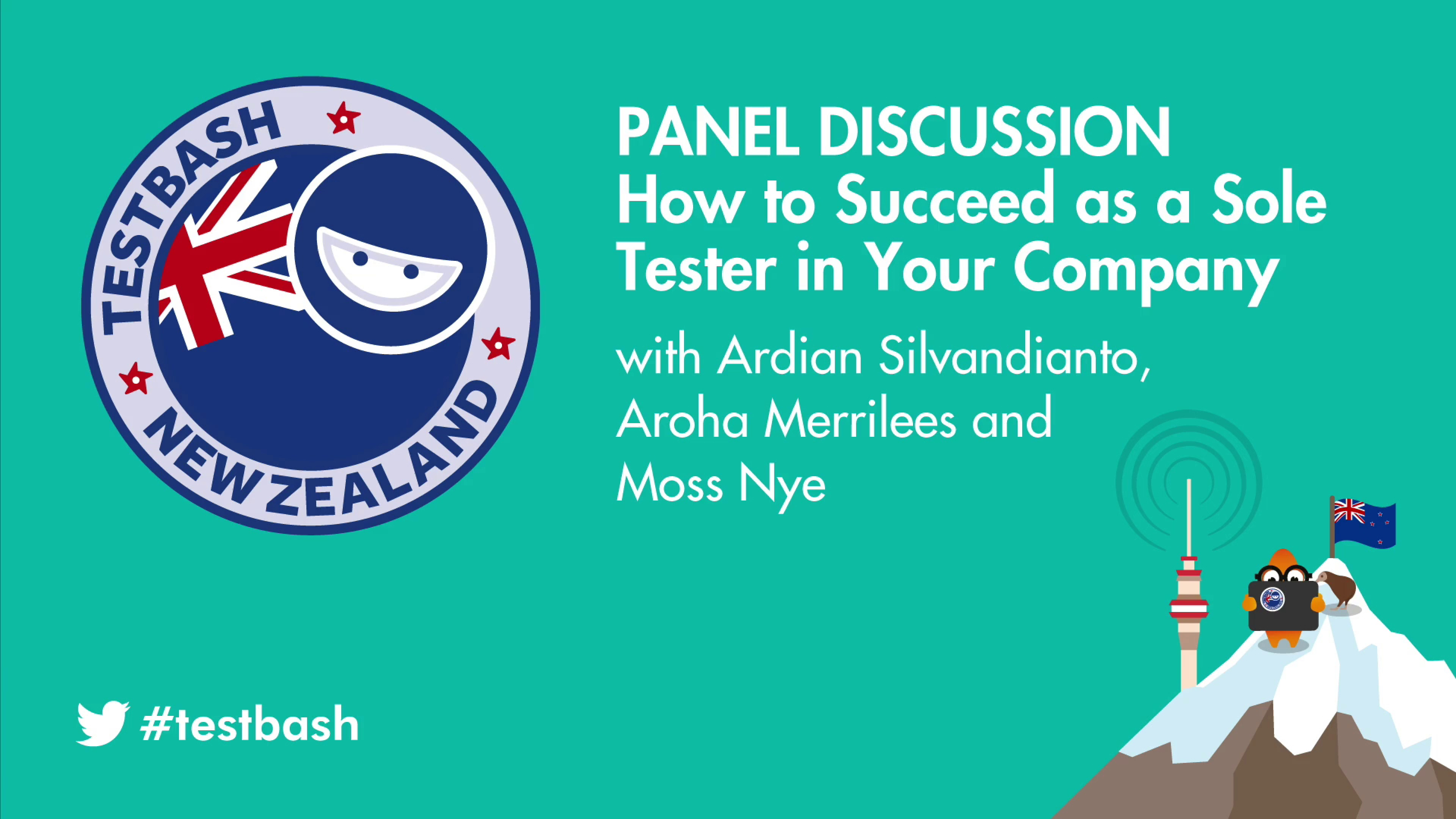 Panel Discussion: How to Succeed as a Sole Tester in Your Company - Moss Nye, Ardian Silvandianto and Aroha Merrilees