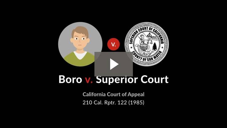 Boro v. Superior Court