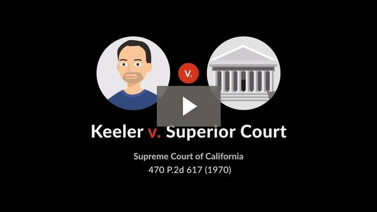 Keeler v. Superior Court