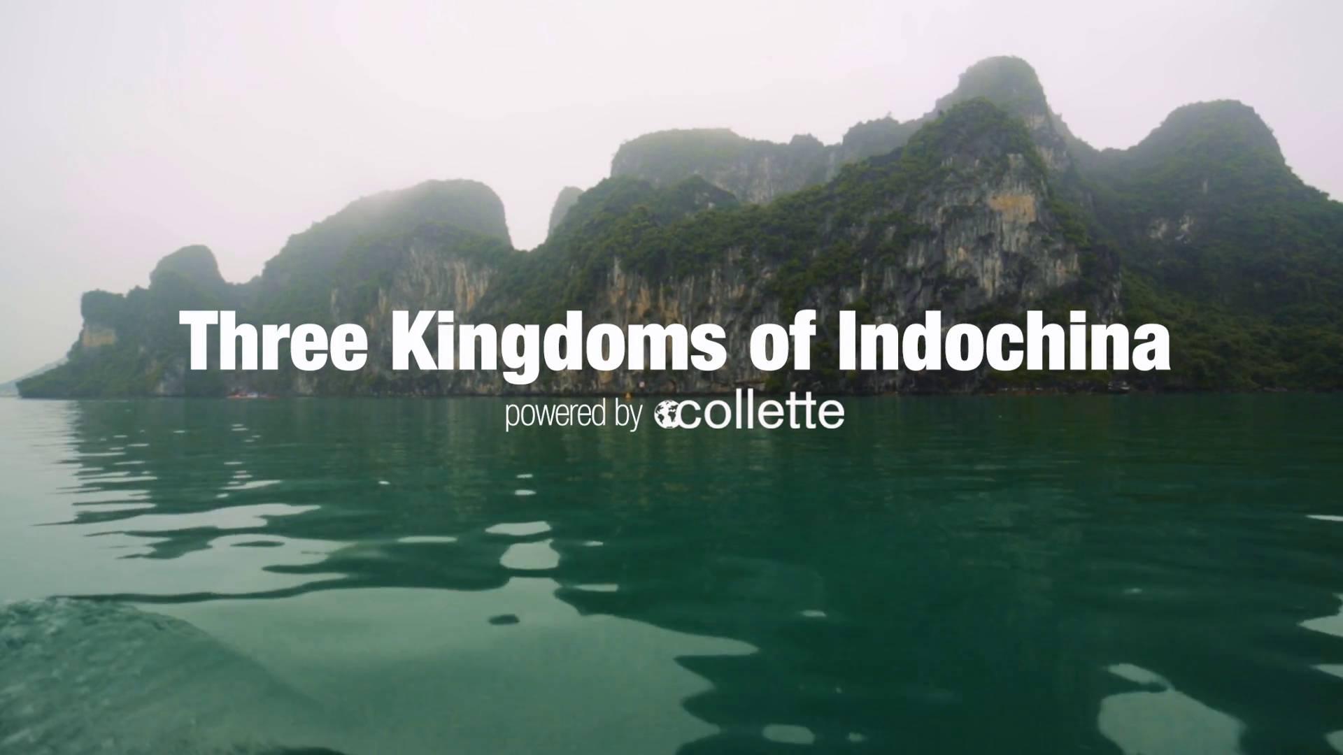Three Kingdoms Of Indochina | Collette