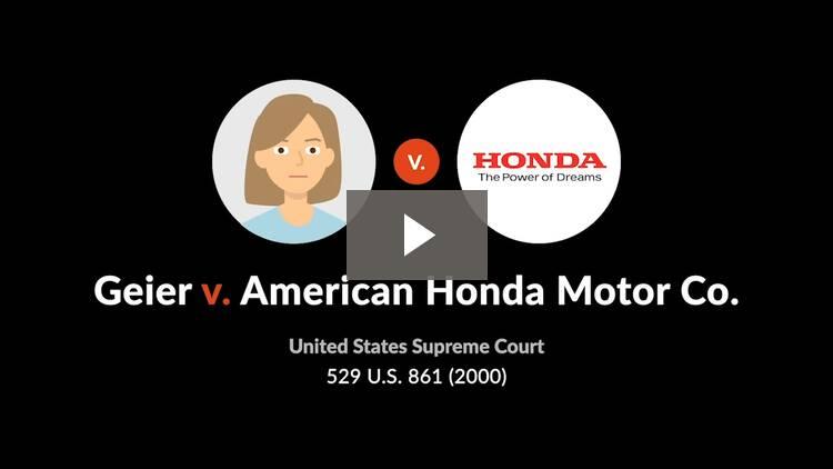 Geier v. American Honda Motor Co.