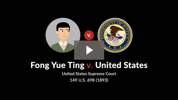 Fong Yue Ting v. United States