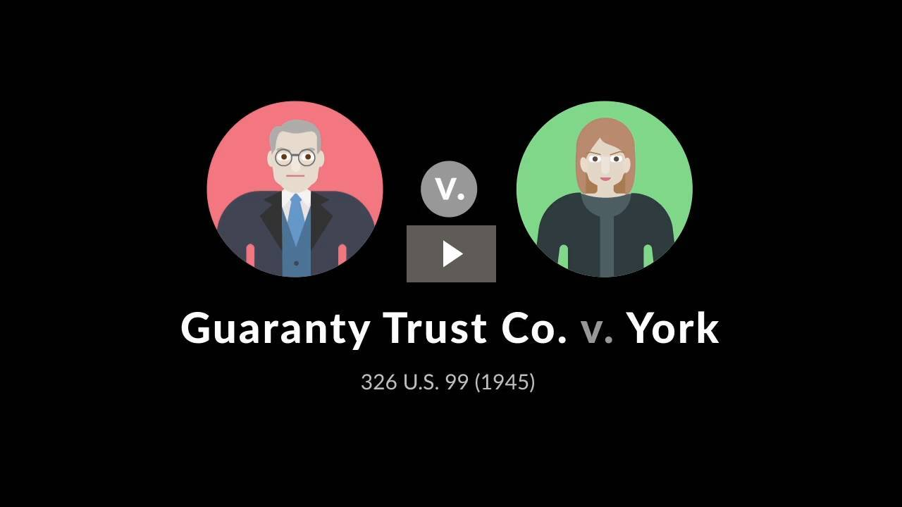 Guaranty Trust Co. v. York