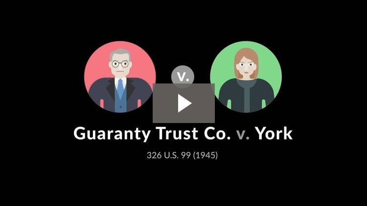 Guaranty Trust Co. v. York