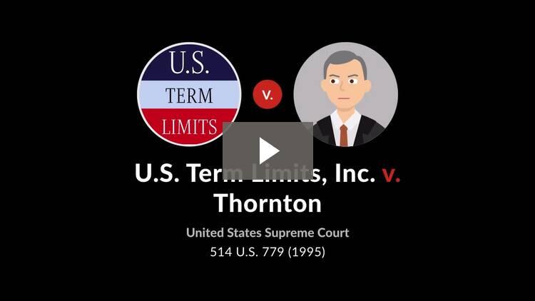 United States Term Limits, Inc. v. Thornton