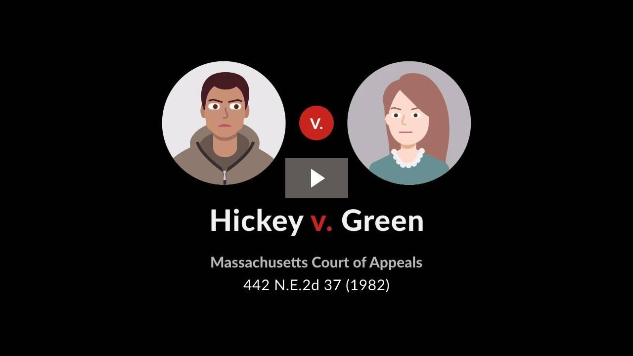 Hickey v. Green