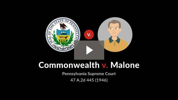 Commonwealth v. Malone