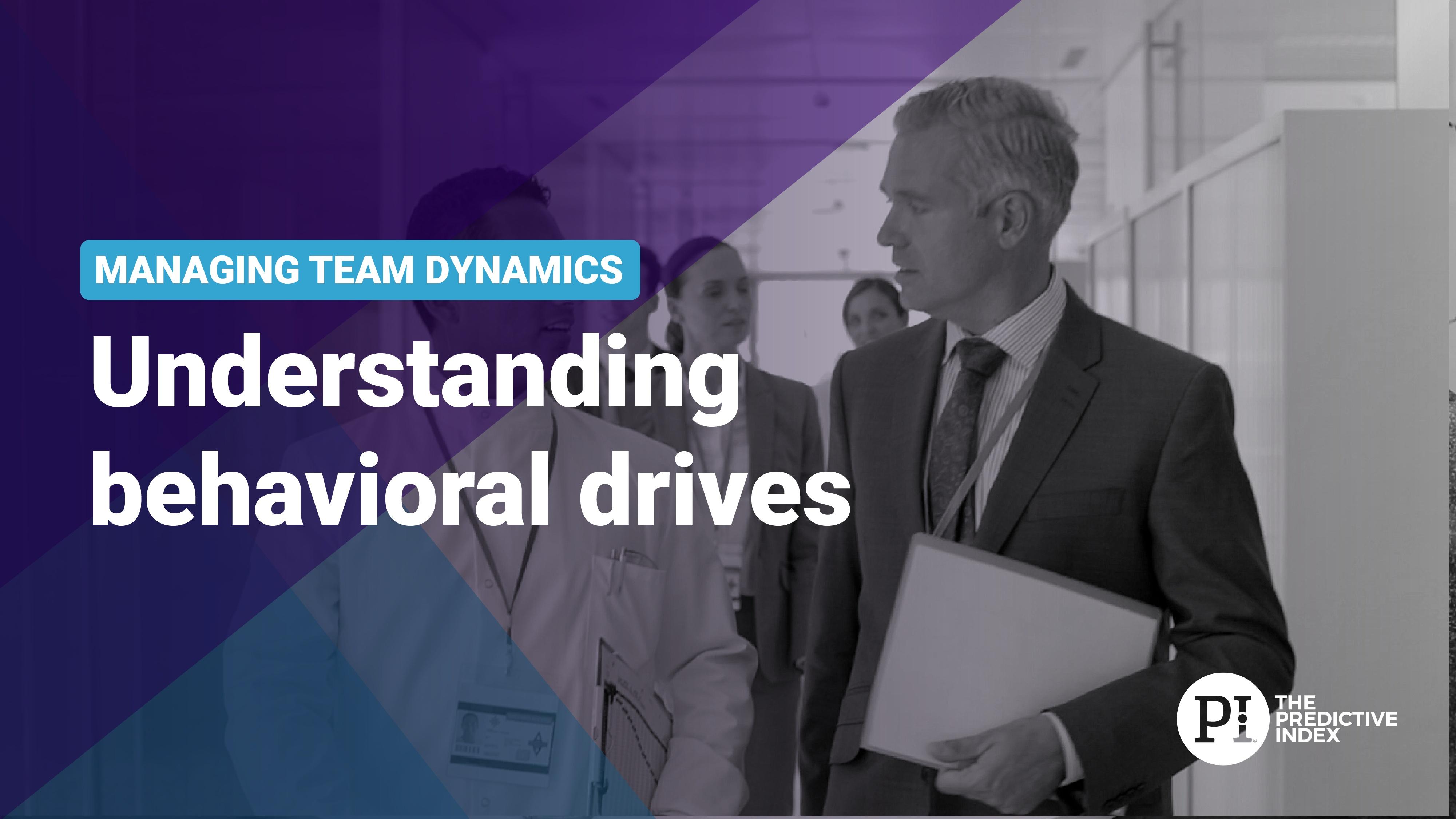 L1 - Understand behavioral drives