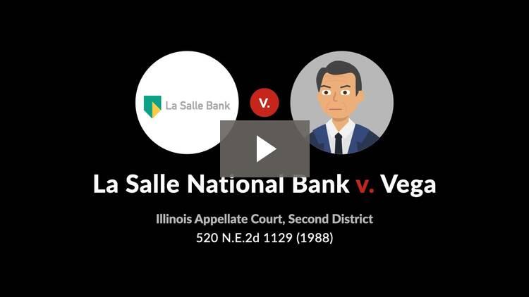La Salle National Bank v. Vega