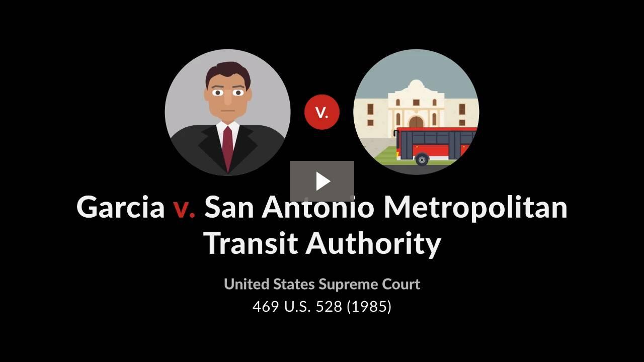 Garcia v. San Antonio Metropolitan Transit Authority