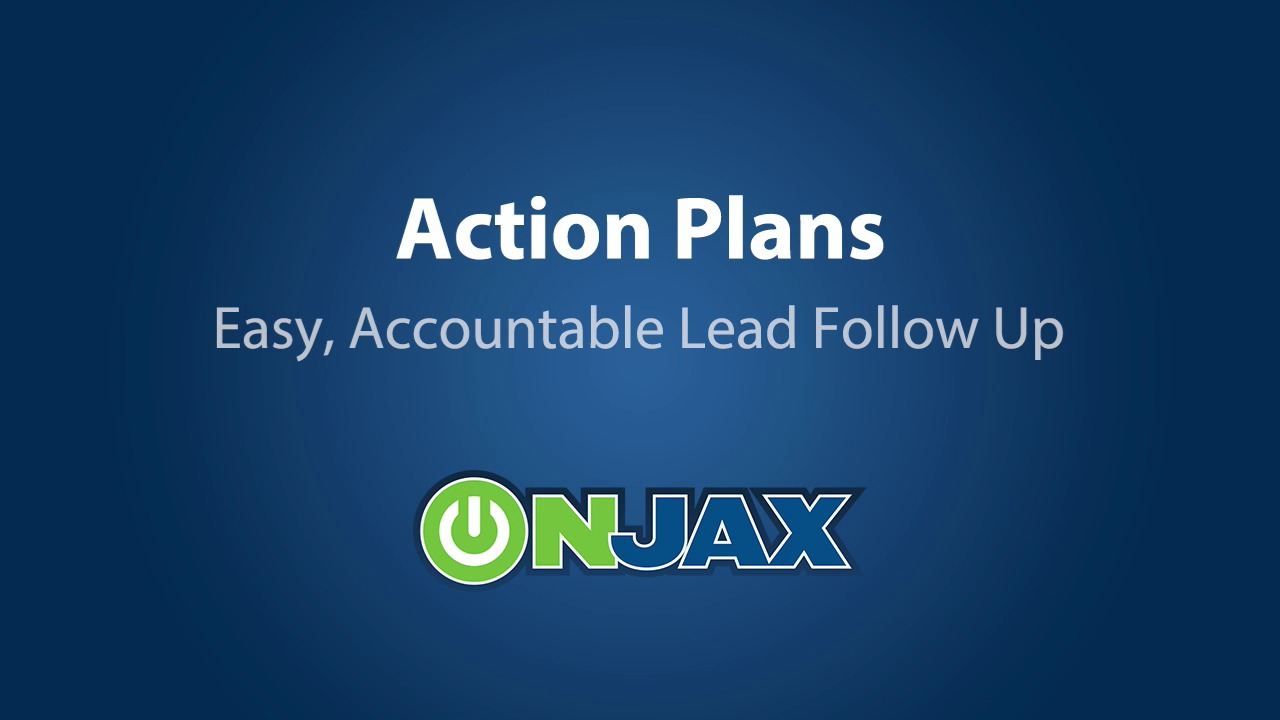 How To Video - Action Plans for Lead Follow-Up