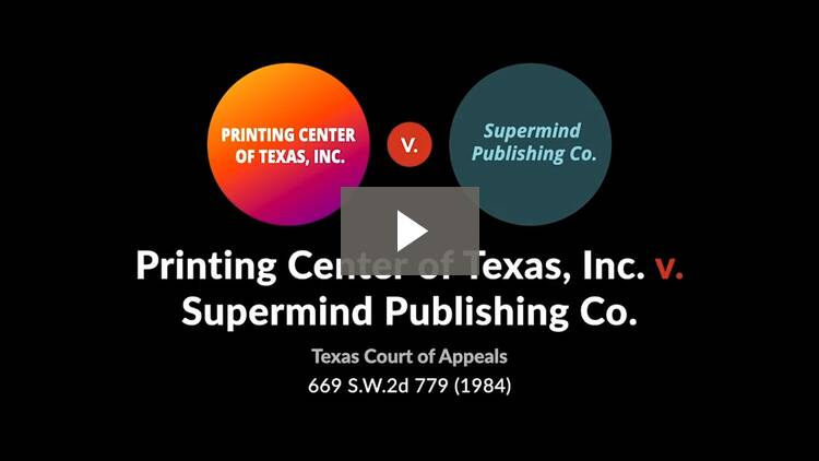 Printing Center of Texas, Inc. v. Supermind Publishing Co.